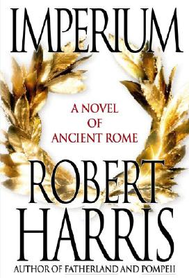 Image for Imperium: A Novel of Ancient Rome