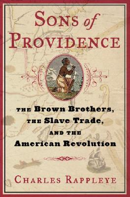 Image for Sons of Providence: The Brown Brothers, the Slave Trade, and the American Revolution