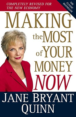 Image for Making the Most of Your Money Now: The Classic Bestseller Completely Revised for