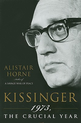 "Image for ""Kissinger: 1973, the Crucial Year"""