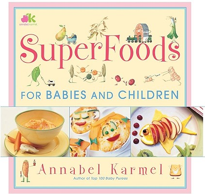 Image for Super Foods for Babies and Children