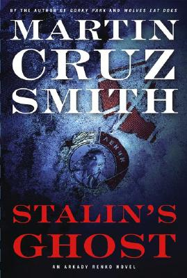 Image for Stalin's Ghost: An Arkady Renko Novel