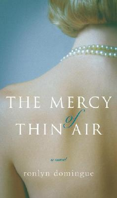 The Mercy of Thin Air, Ronlyn Domingue