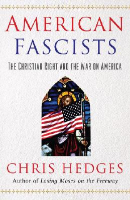 Image for American Fascists: The Christian Right and the War On America