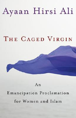 Image for CAGED VIRGIN, THE AN EMANCIPATION PROCLAMATION FOR WOMEN AND ISLAM