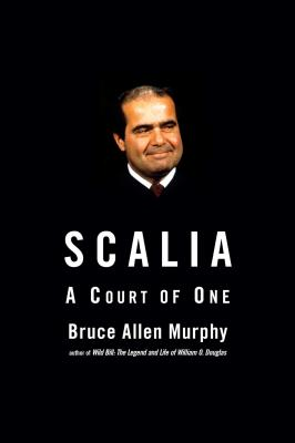 Image for Scalia: A Court of One