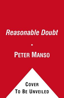 Image for Reasonable Doubt: The Fashion Writer, Cape Cod, and the Trial of Chris McCowen
