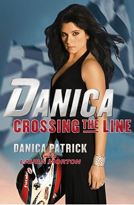 Image for Danica--Crossing the Line