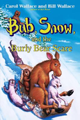 Image for Bub, Snow, and the Burly Bear Scare