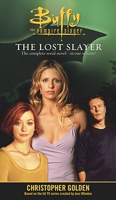 Image for The Lost Slayer Bind-Up (Buffy the Vampire Slayer)
