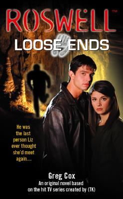 Image for Roswell: Loose Ends