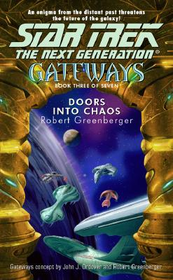 Image for Doors Into Chaos (Star Trek Gateways #3)