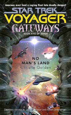 Image for No Man's Land (Star Trek Voyager Gateways #5)