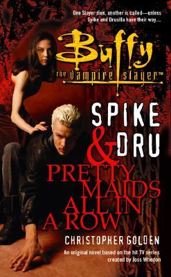 Image for PRETTY MAIDS IN A ROW (SPIKE & DRU) BUFFY THE VAMPIRE SLAYER SPIKE & DRU