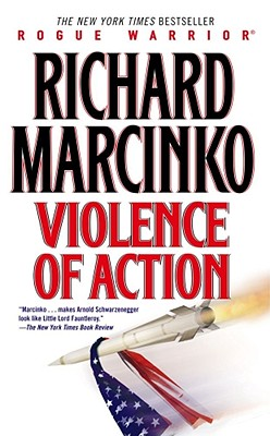 Violence of Action, RICHARD MARCINKO