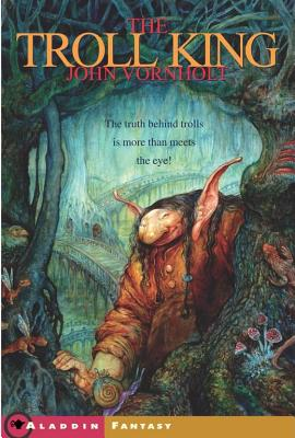 The Troll King, Vornholt, John
