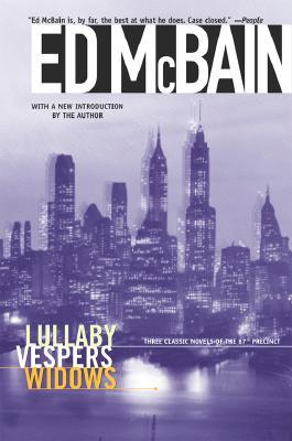 Lullaby/Vespers/Widows, McBain, Ed