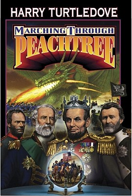 Marching Through Peachtree, Harry Turtledove