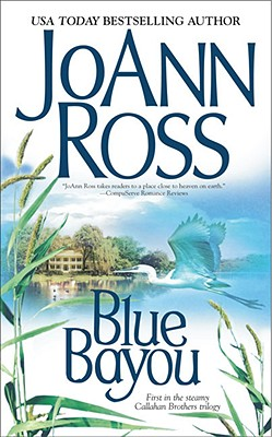 Image for Blue Bayou (Callahan Brothers Trilogy)