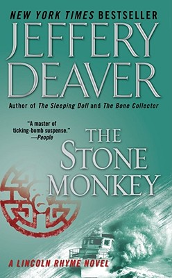 The Stone Monkey (Lincoln Rhyme Novels), Deaver, Jeffery