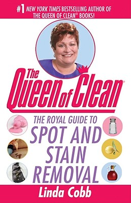 Image for The Royal Guide to Spot and Stain Removal