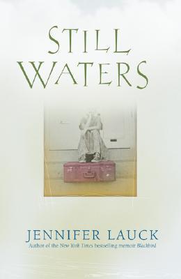 Still Waters, Lauck, Jennifer