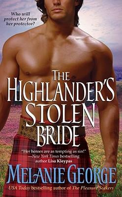 The Highlander's Stolen Bride, MELANIE GEORGE