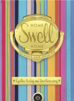 Image for HOME SWELL HOME : DESIGNING YOUR DREAM P