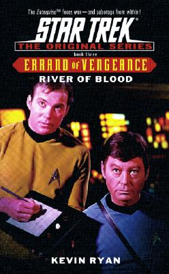 Image for River of Blood: Errand of Vengeance Book Three (Star Trek: Errand of Vengeance) (Bk. 3)