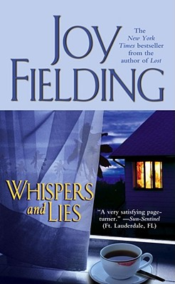 Whispers and Lies, JOY FIELDING