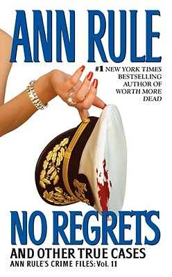 Image for No Regrets: Ann Rule's Crime Files: Volume 11 (Ann Rule's Crime Files)