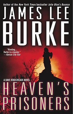 Image for Heaven's Prisoners (Dave Robicheaux Mysteries)
