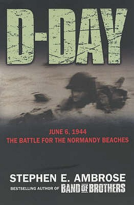 Image for D-Day June 6, 1944 : The Climatic Battle of World War II