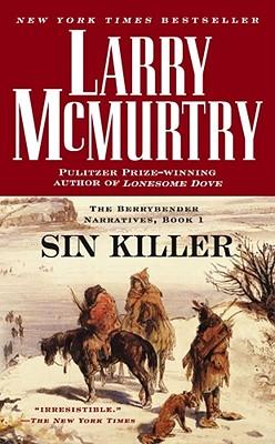 Image for Sin Killer : The Berrybender Narrative, Book 1