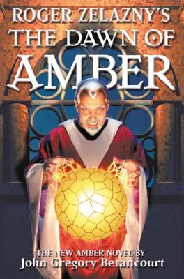 Image for Roger Zelazny's The Dawn of Amber (Dawn of Amber Trilogy)