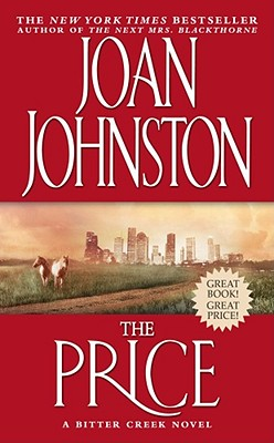 The Price: A Novel (Bitter Creek, No. 4), Johnston, Joan