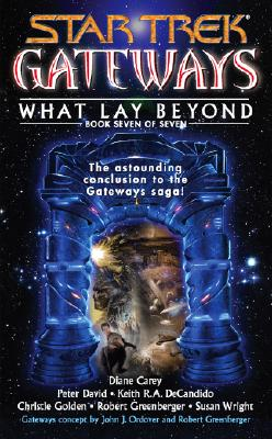 Image for Gateways #7:  What Lay Beyond (Star Trek)