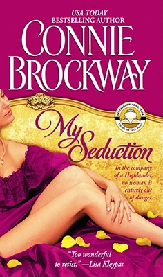 My Seduction: The Rose Hunters Trilogy, CONNIE BROCKWAY