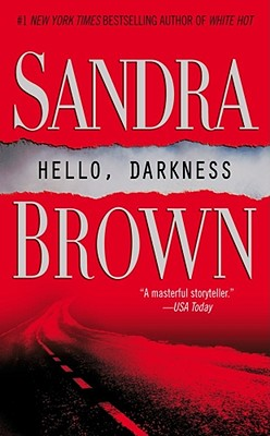 Hello, Darkness, Sandra Brown