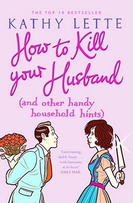 Image for How to Kill Your Husband (and Other Handy Household Hints) [used book]