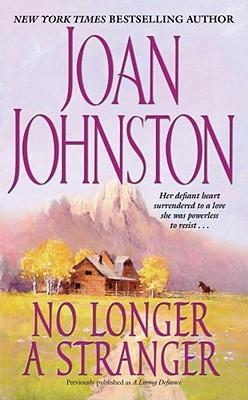 No Longer A Stranger, Johnston, Joan