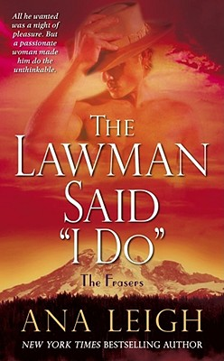 Image for The Lawman Said 'I Do': The Frasers