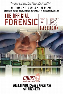 Image for OFFICIAL FORENSIC FILES CASEBOOK