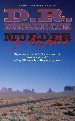 Murder By Deception (John Lloyd Branson Mysteries), D. R. Meredith