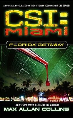 CSI Miami: Florida Getaway, Collins, Max Allan