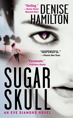 Image for Sugar Skull: An Eve Diamond Novel (Eve Diamond Novels)