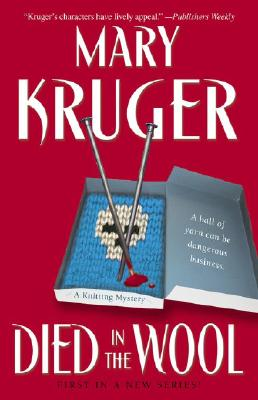 Image for Died in the Wool: A Knitting Mystery (Knitting Mysteries)