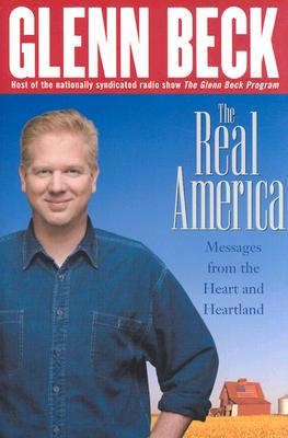 Image for The Real America: Messages from the Heart and Heartland