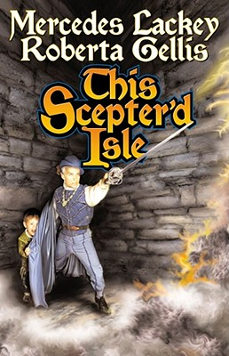 This Scepter'd Isle (The Doubled Edge, Book 1), Lackey, Mercedes; Gellis, Roberta