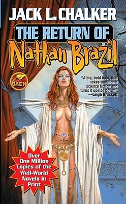"The Return of Nathan Brazil (Well World #4), ""Chalker, Jack L."""